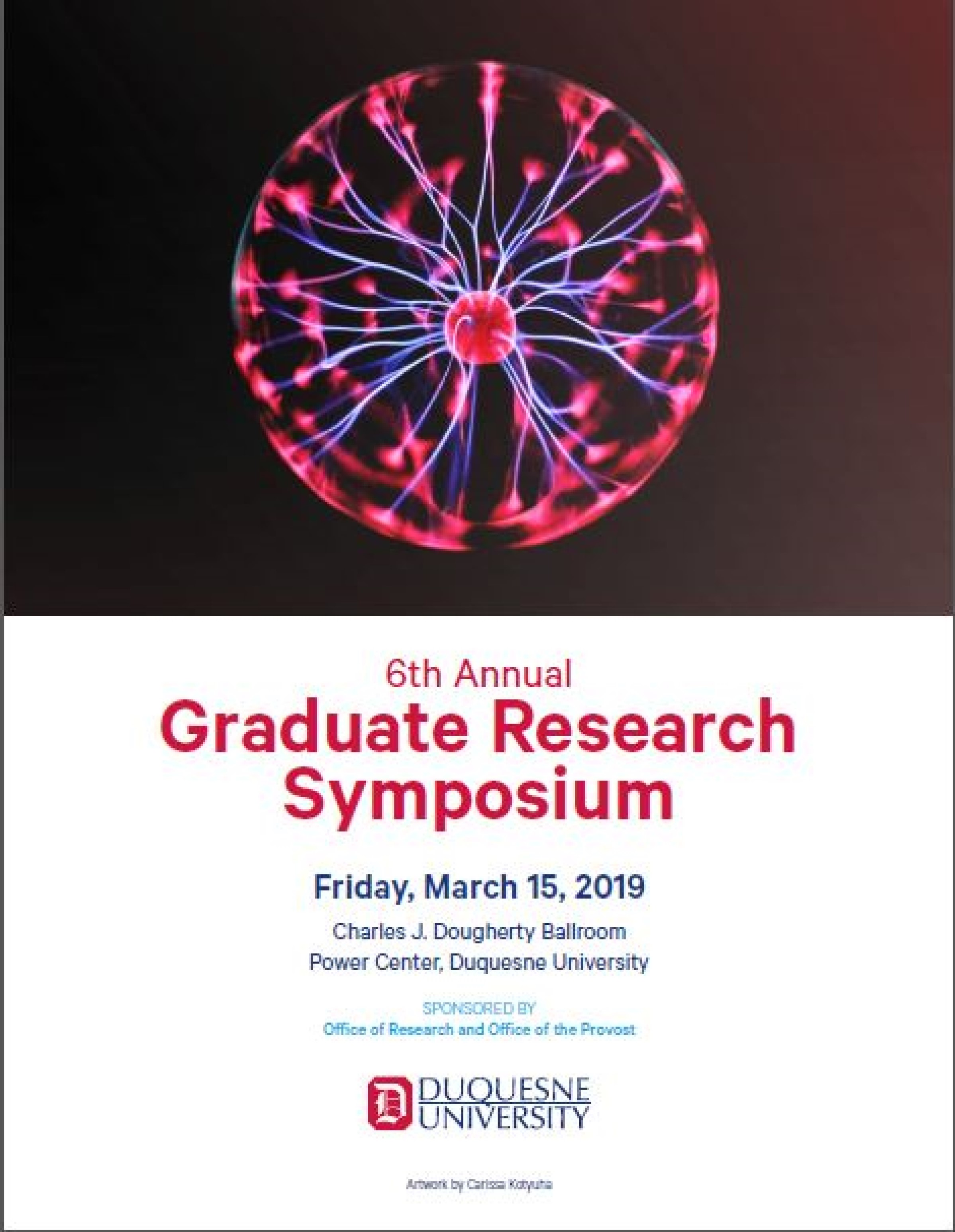 The 6th Annual Graduate Student Research Symposium