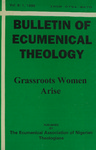 Bulletin of Ecumenical Theology -- Grassroots Women Arise Volume 6 Number 1