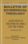 Bulletin of Ecumenical Theology -- Good News to the Poor of Africa and the World: Millennium Edition Volume 12