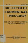 Bulletin of Ecumenical Theology -- The Dialogue of Civilisations: Dialogue of Cultures Volume 13