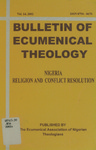 Bulletin of Ecumenical Theology -- Nigeria: Religion and Conflict Resolution Volume 14