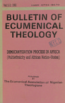 Bulletin of Ecumenical Theology -- Democratization Process in Africa: Multiethnicity and African Nation-States Volume 5 Number 2