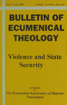 Bulletin of Ecumenical Theology -- Violence and State Security Volume 7 Numbers 1-2