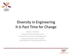 Diversity in STEM:  It is Past Time for Change